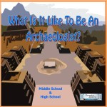 What is it like to be an Archaeologist 8x8 cover