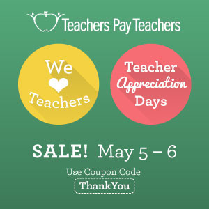 Sale for teachers during Teacher Appreciation week.