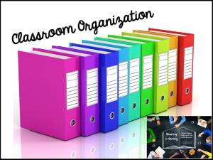 Classroom Organization Blog Post.002