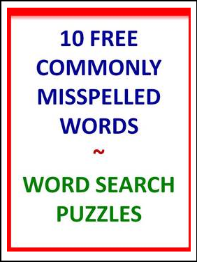 "FREE LANGUAGE ARTS LESSON – ""Commonly Misspelled Words-10"