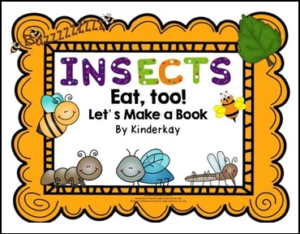 Insects Eat Too-Lets Make a Book
