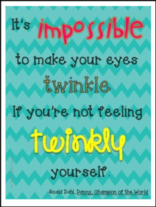 Roald Dahl Quote %22Impossible%22 Poster