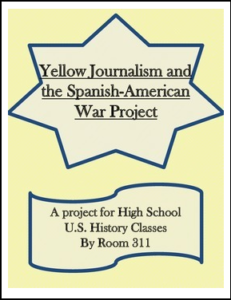 yellow-journalism-and-the-spanish-american-war-project