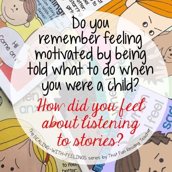Do you remember feeling motivated by being told what to do when you were a child? How did you feel about listening to stories? #feelings #education #stories
