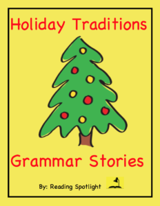Holiday Traditions Grammar Stories